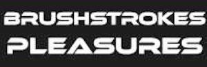 Brushstrokes Pleasures SuperSlyde