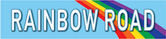 Rainbow Road SuperSlyde 2